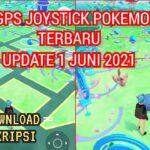 TUTORIAL FAKE GPS JOYSTICK POKEMON GO 2021 UPDATE 1 JUNI