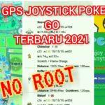 TUTORIAL FAKE GPS JOYSTICK POKEMON GO TERBARU 2021